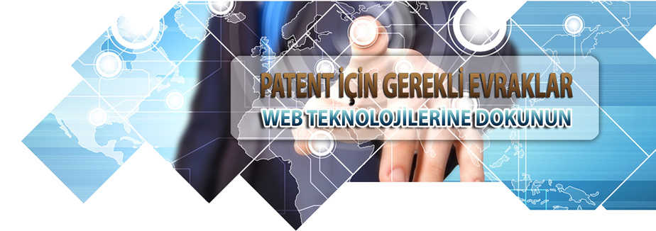 patent için gerekli evraklar